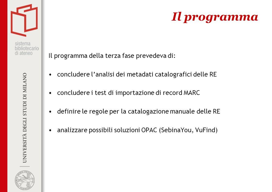 Il programma Il programma della terza fase prevedeva di: