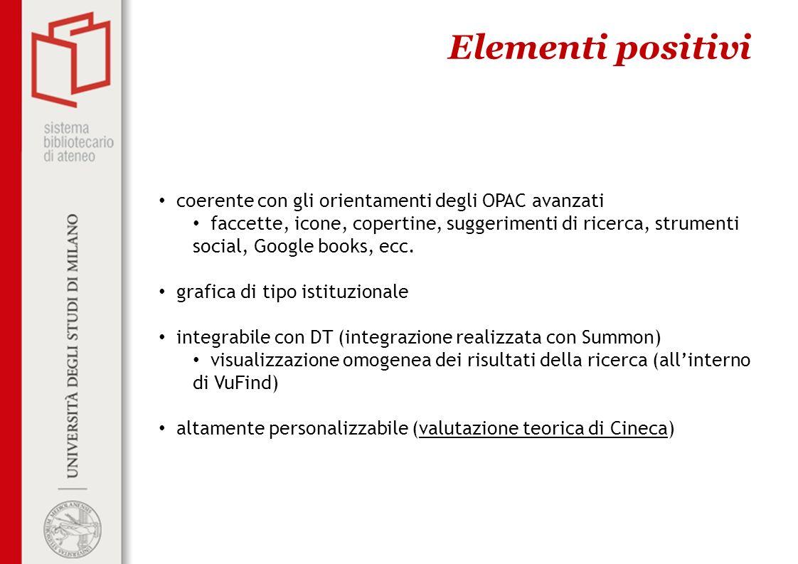 Elementi positivi coerente con gli orientamenti degli OPAC avanzati