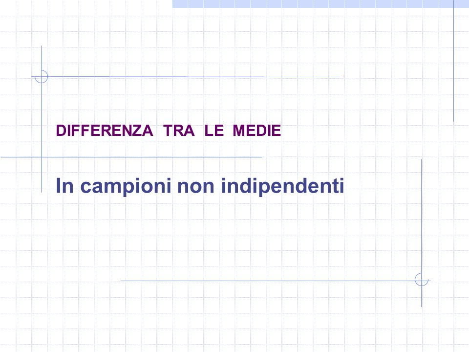 DIFFERENZA TRA LE MEDIE