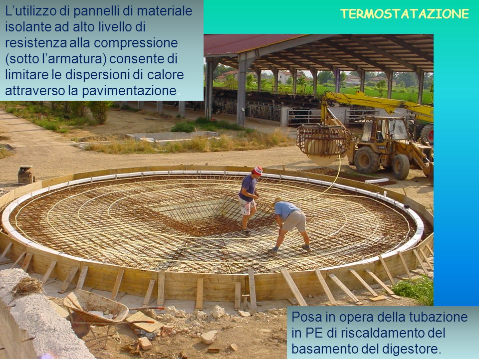L'utilizzo di pannelli di materiale isolante ad alto livello di resistenza alla compressione (sotto l'armatura) consente di limitare le dispersioni di calore attraverso la pavimentazione.