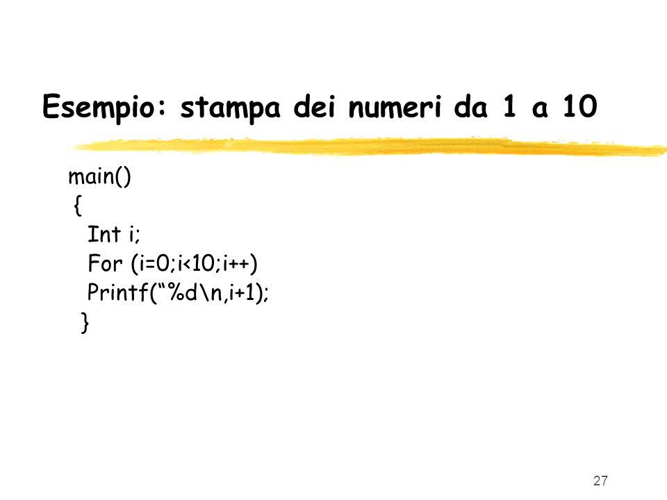 Esempio: stampa dei numeri da 1 a 10