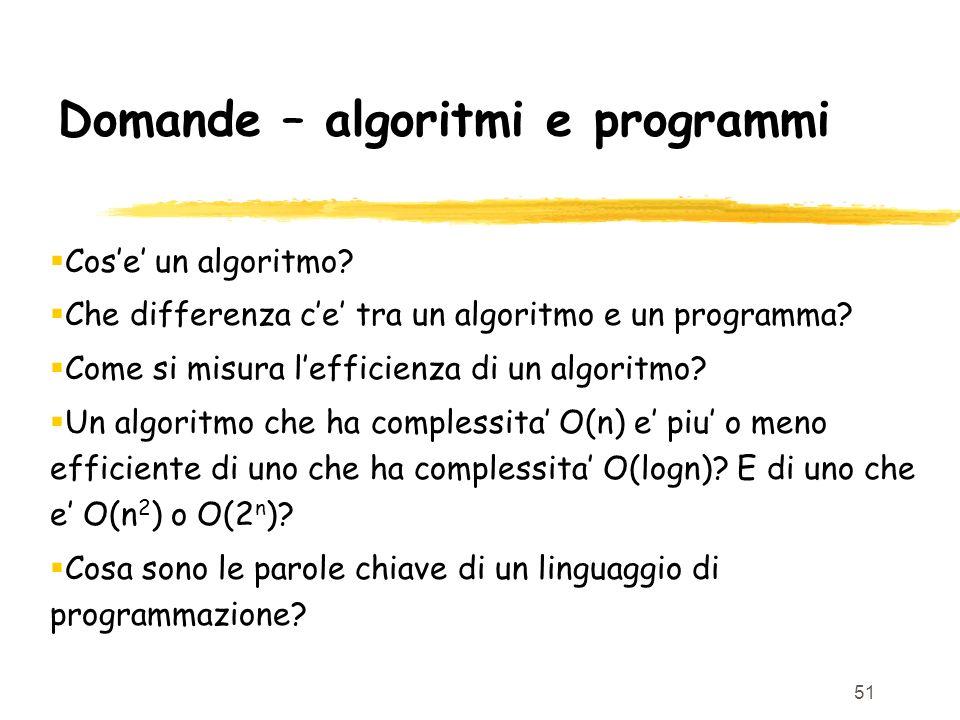 Domande – algoritmi e programmi