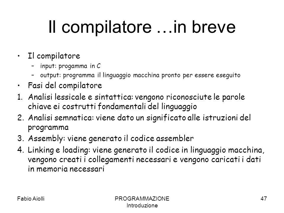 Il compilatore …in breve
