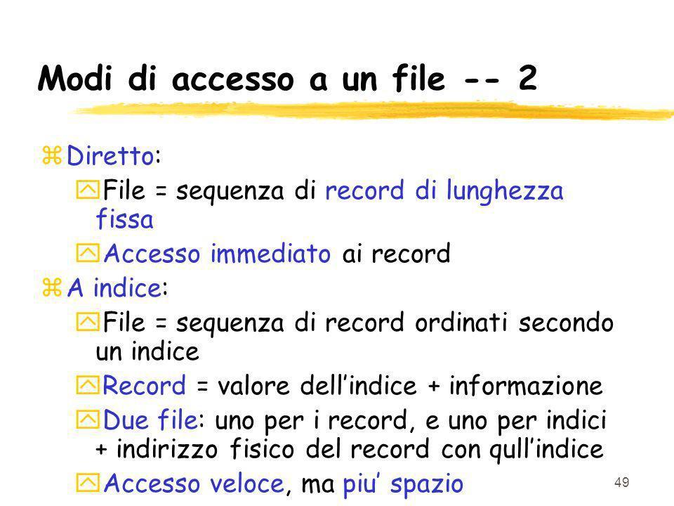Modi di accesso a un file -- 2