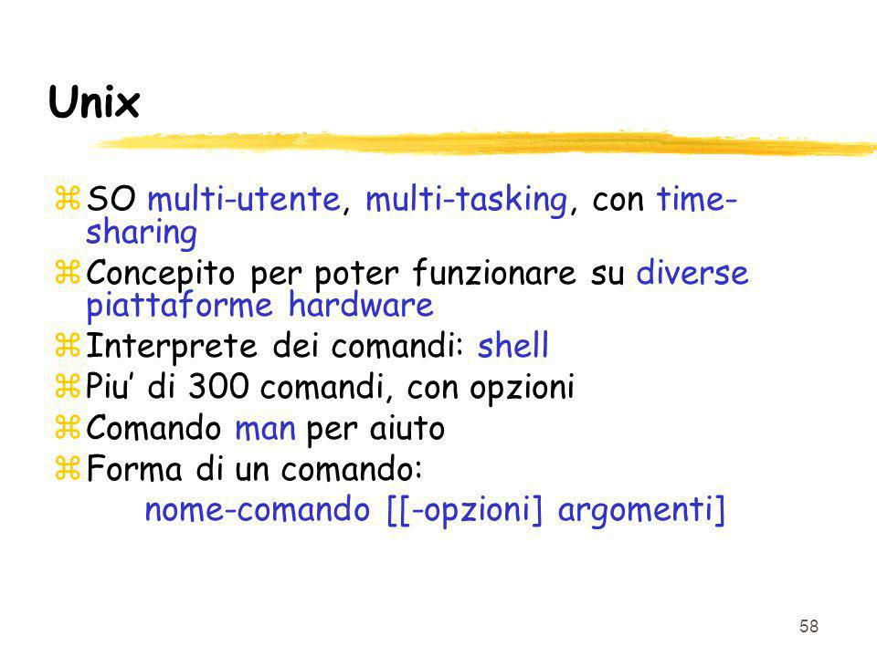 Unix SO multi-utente, multi-tasking, con time-sharing