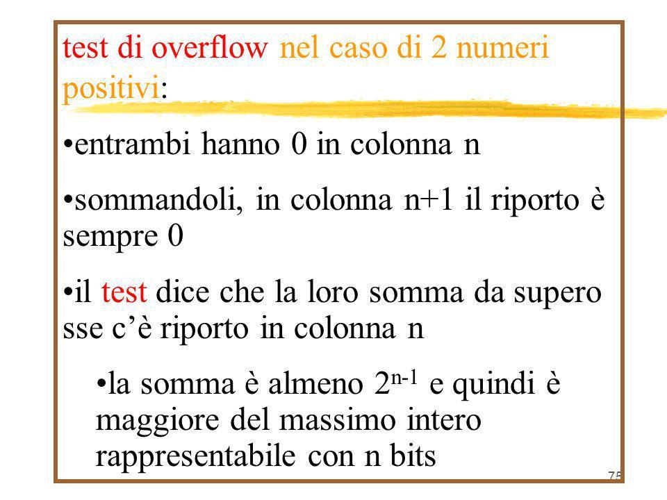 test di overflow nel caso di 2 numeri positivi: