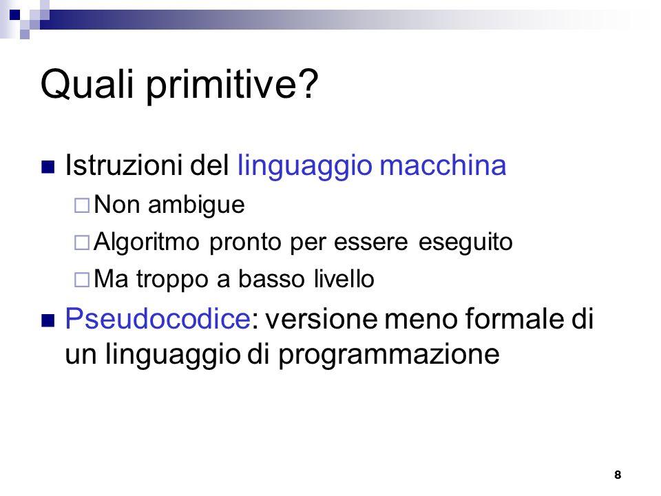 Quali primitive Istruzioni del linguaggio macchina