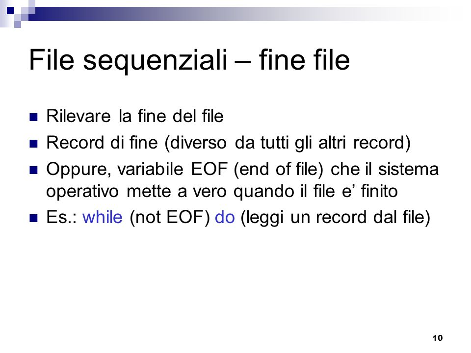 File sequenziali – fine file
