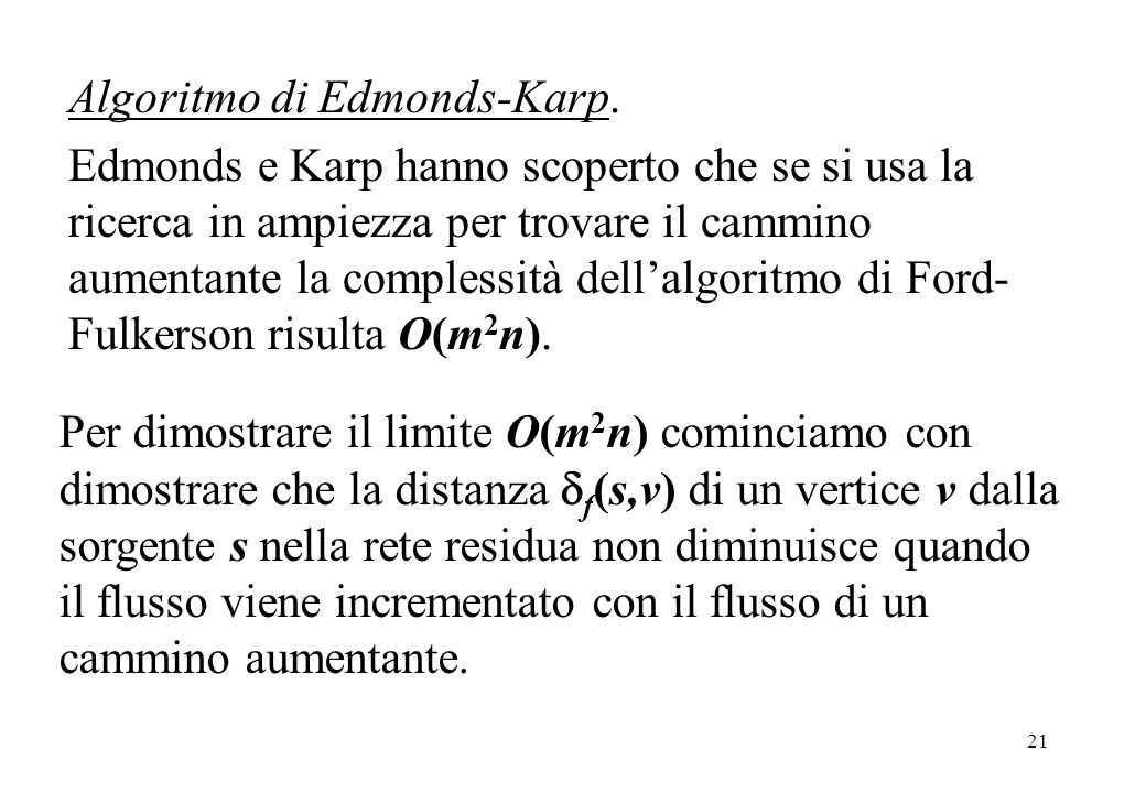 Algoritmo di Edmonds-Karp.