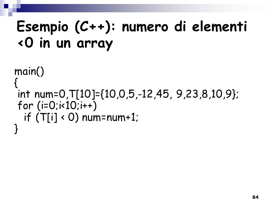 Esempio (C++): numero di elementi <0 in un array