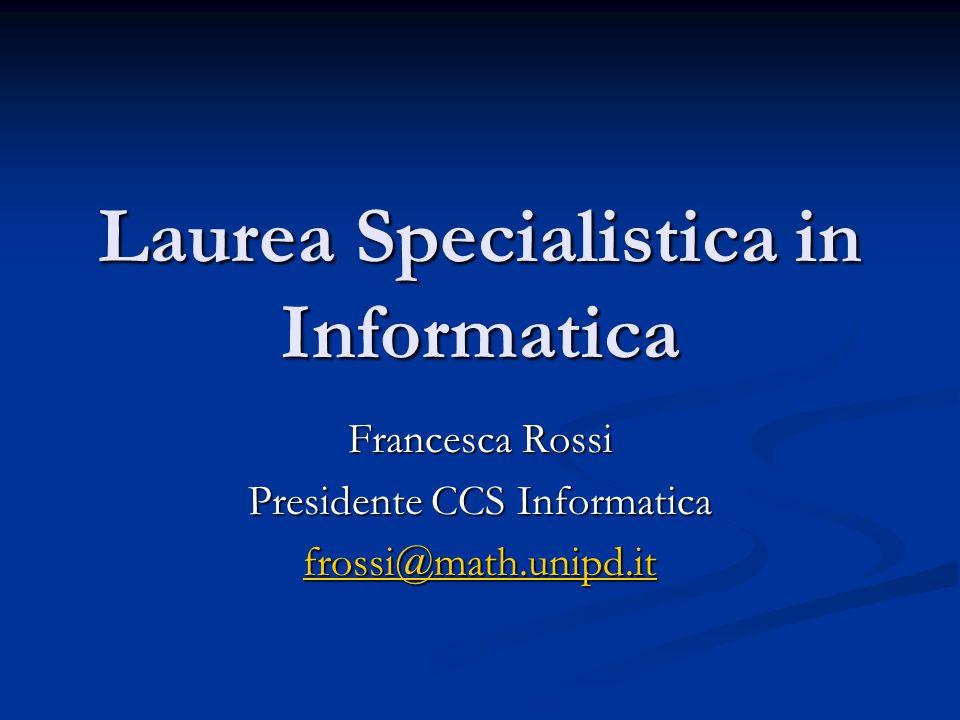 Laurea Specialistica in Informatica