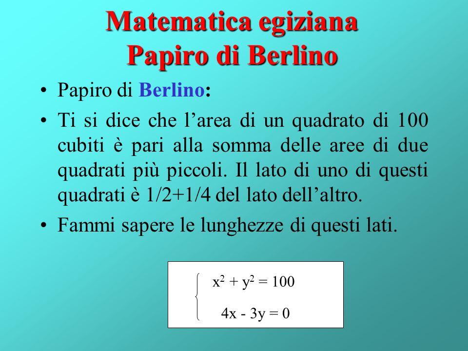Matematica egiziana Papiro di Berlino