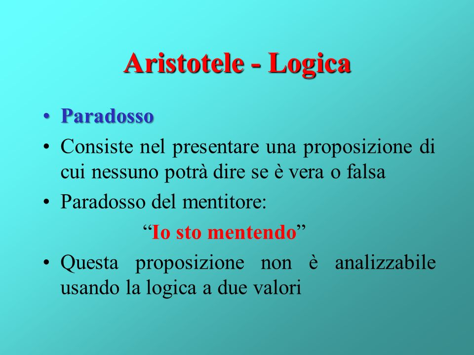 Aristotele - Logica Paradosso