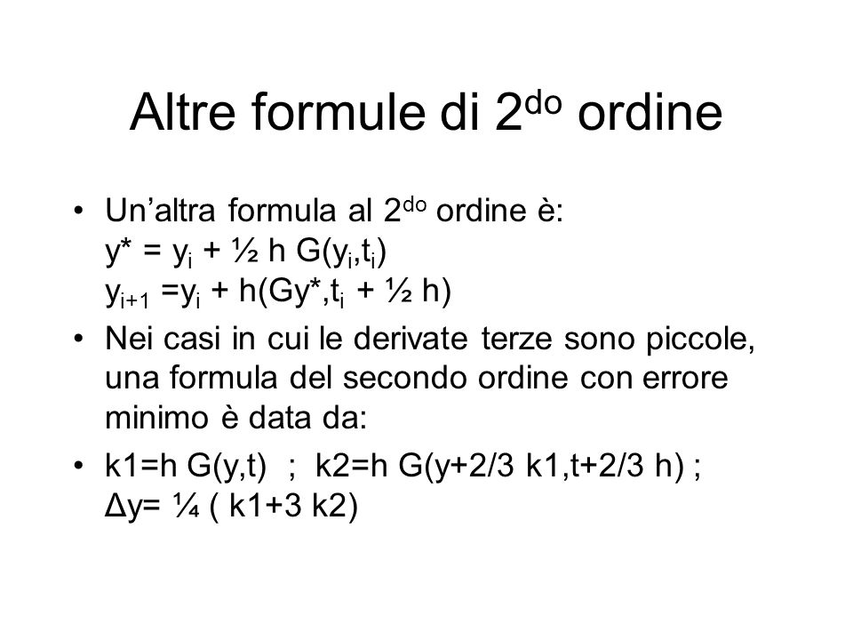 Altre formule di 2do ordine