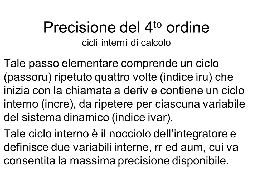 Precisione del 4to ordine cicli interni di calcolo