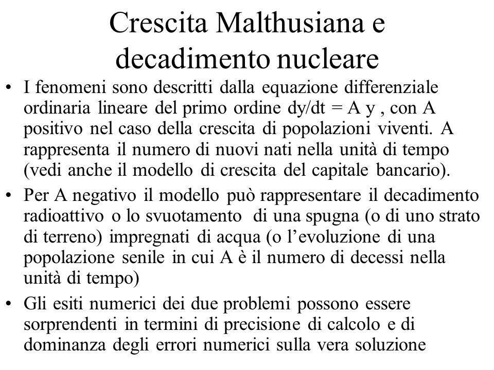 Crescita Malthusiana e decadimento nucleare