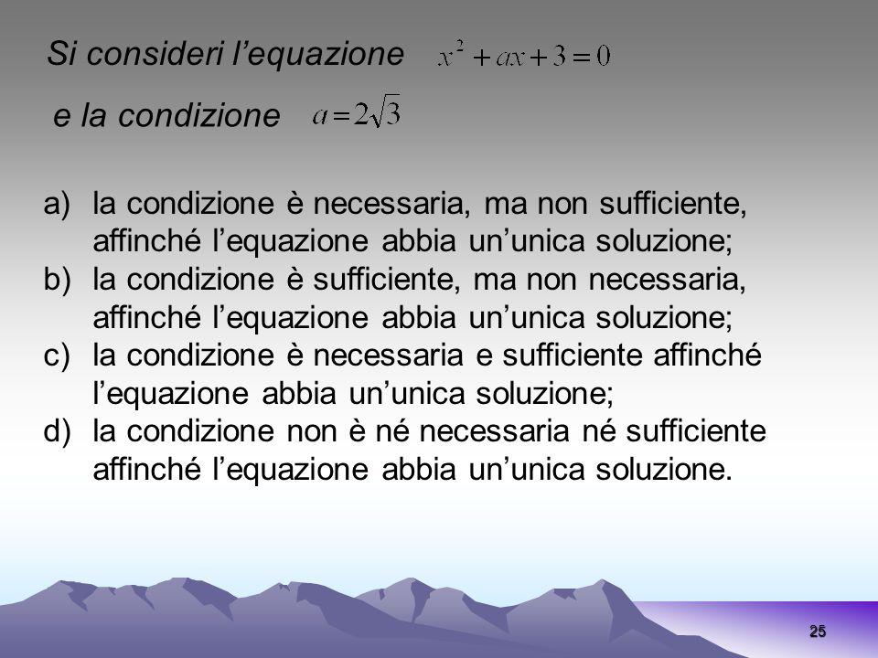 Si consideri l'equazione