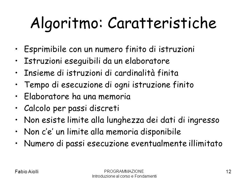 Algoritmo: Caratteristiche