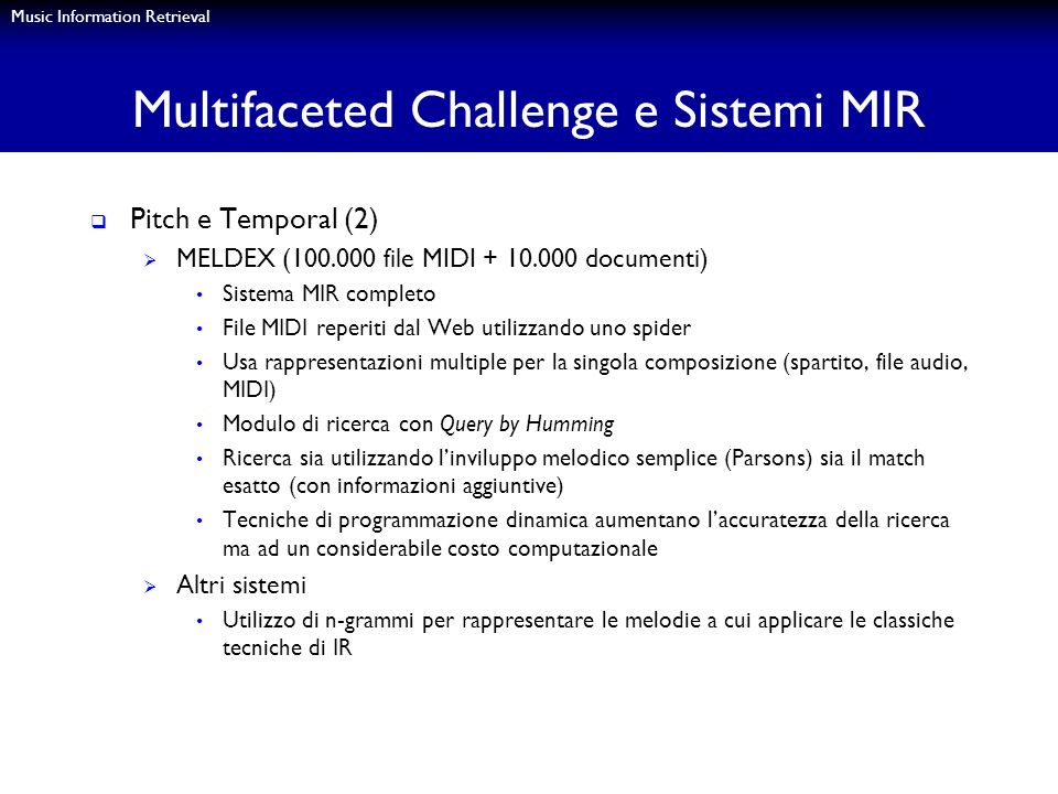 Multifaceted Challenge e Sistemi MIR