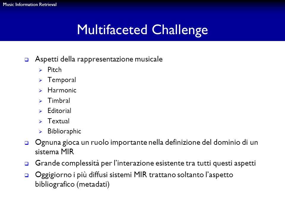 Multifaceted Challenge