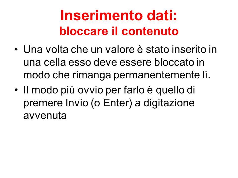 Inserimento dati: bloccare il contenuto