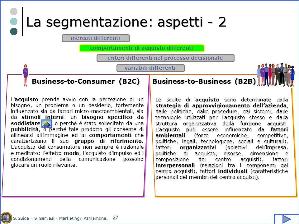 La segmentazione: aspetti - 2