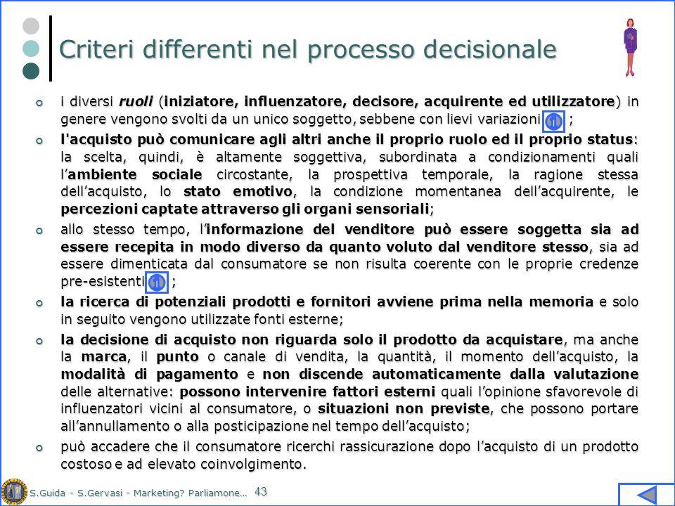 Criteri differenti nel processo decisionale