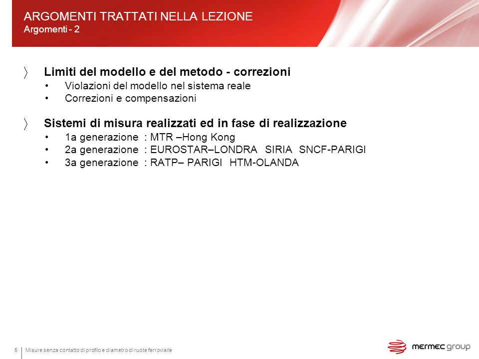 ARGOMENTI TRATTATI NELLA LEZIONE Argomenti - 2
