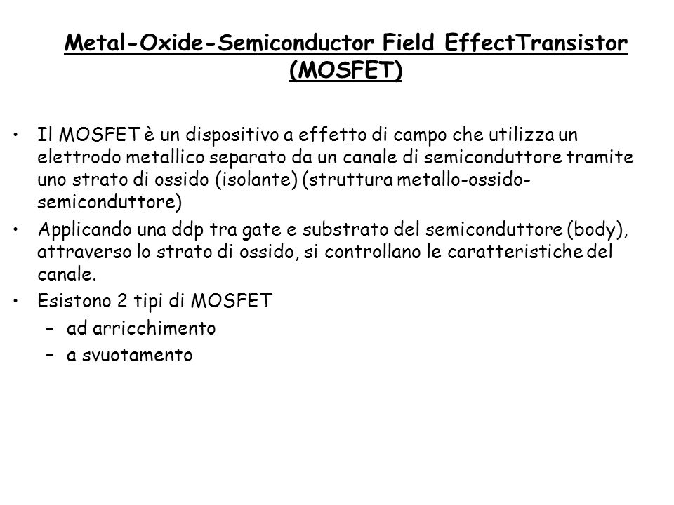 Metal-Oxide-Semiconductor Field EffectTransistor (MOSFET)