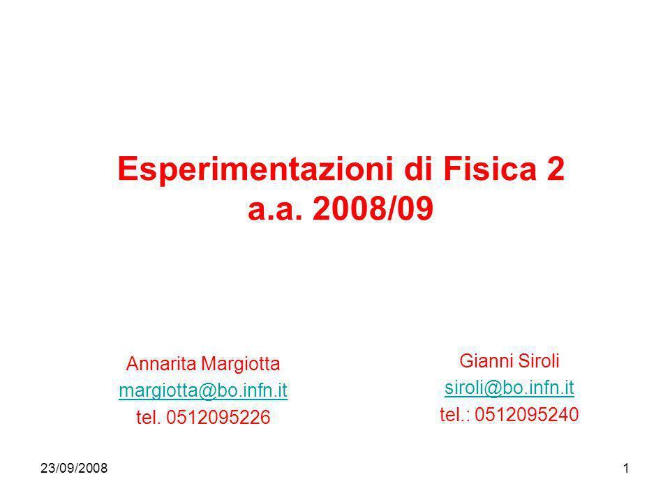 Esperimentazioni di Fisica 2 a.a. 2008/09