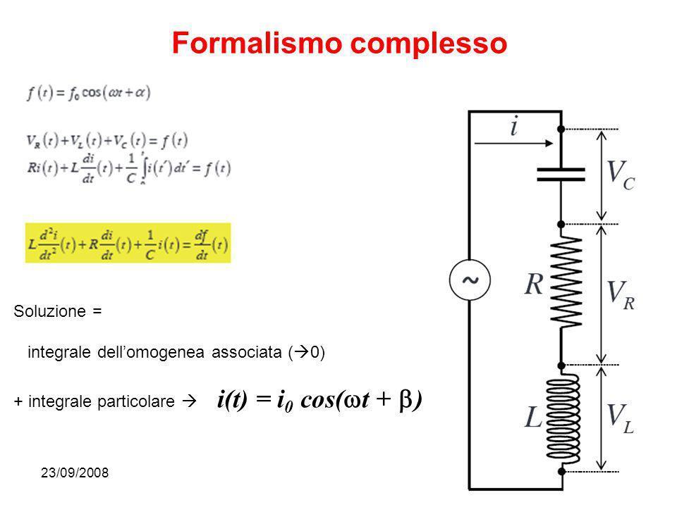 Formalismo complesso Soluzione =