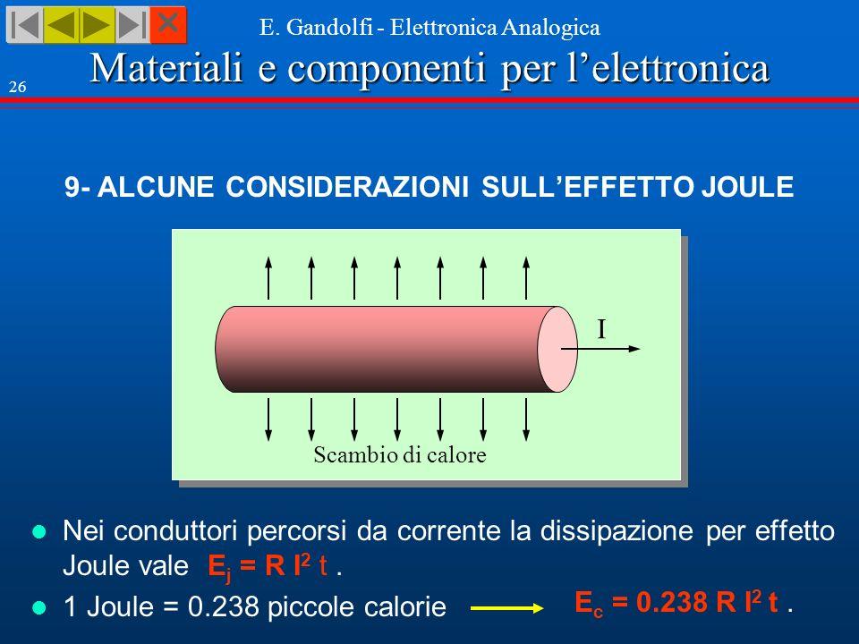 9- ALCUNE CONSIDERAZIONI SULL'EFFETTO JOULE