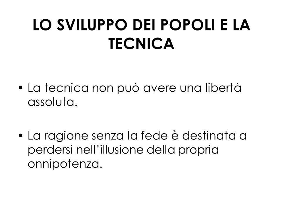 LO SVILUPPO DEI POPOLI E LA TECNICA