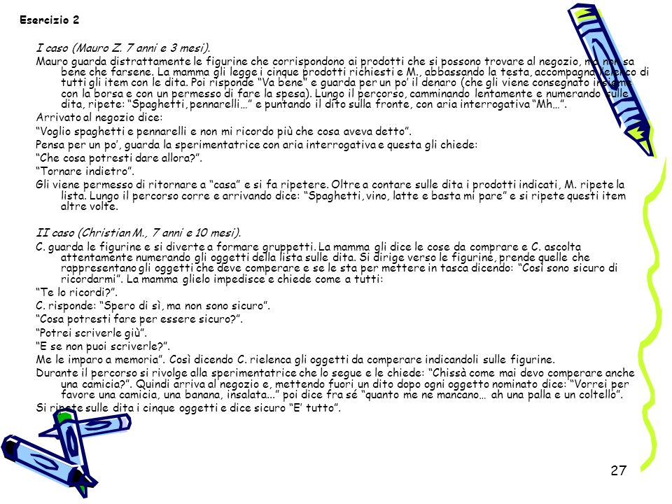 Esercizio 2 I caso (Mauro Z. 7 anni e 3 mesi).