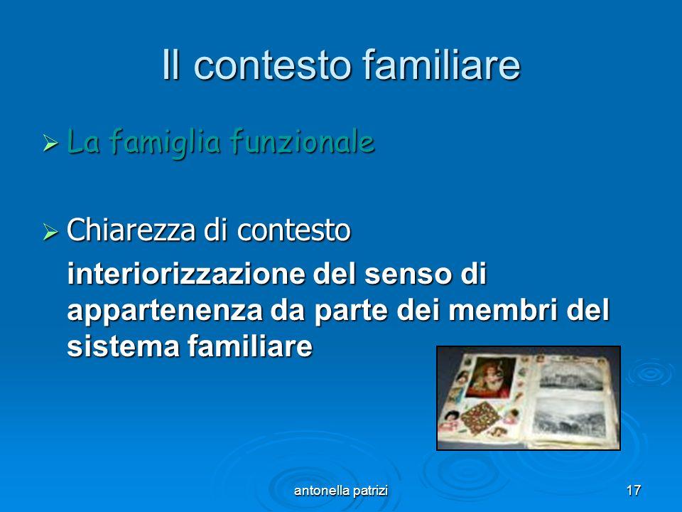 Il contesto familiare La famiglia funzionale Chiarezza di contesto