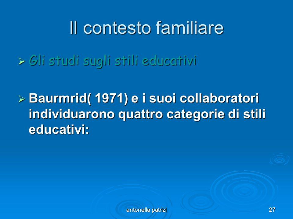Il contesto familiare Gli studi sugli stili educativi