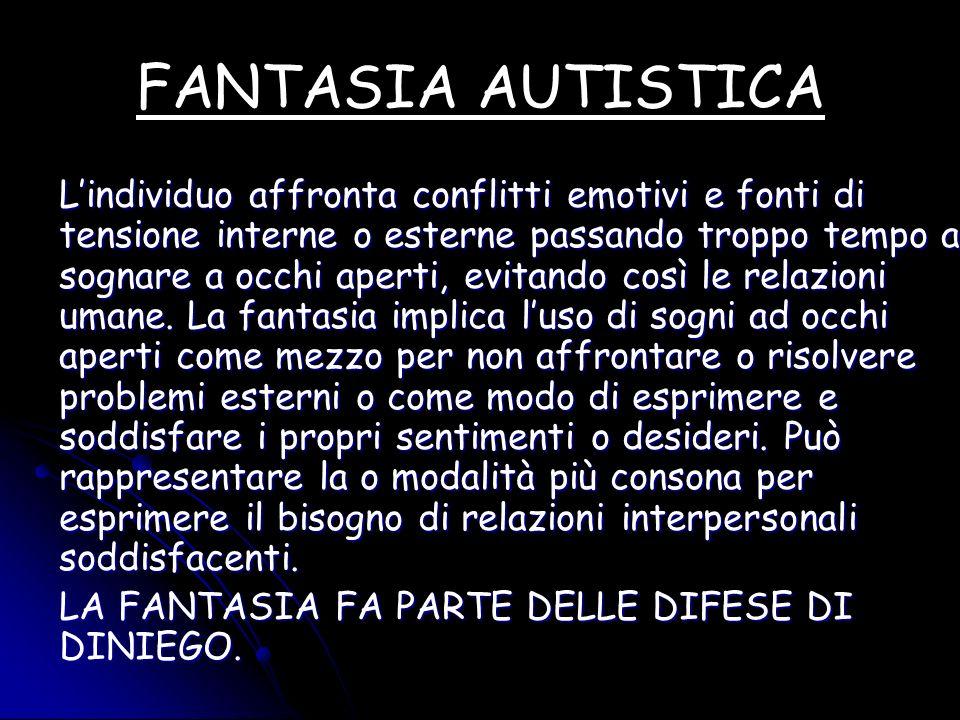 FANTASIA AUTISTICA