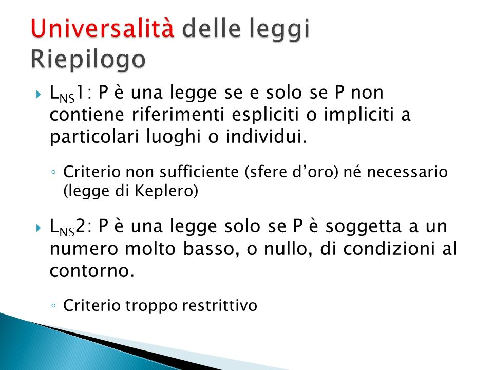 Universalità delle leggi Riepilogo