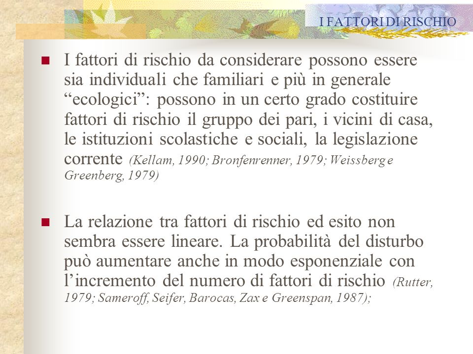 I FATTORI DI RISCHIO