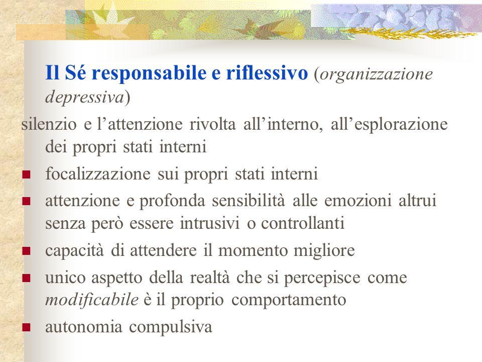 Il Sé responsabile e riflessivo (organizzazione depressiva)