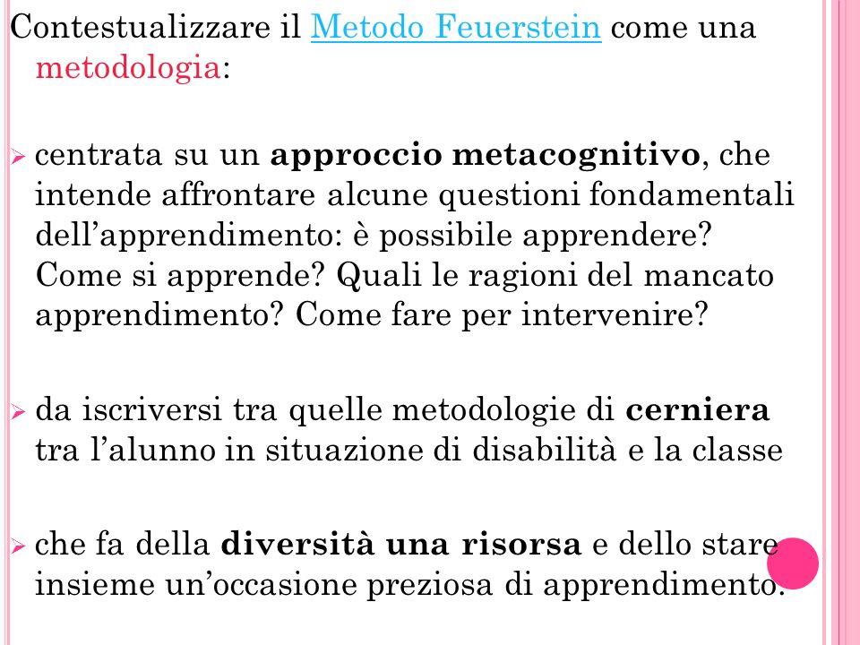 Contestualizzare il Metodo Feuerstein come una metodologia: