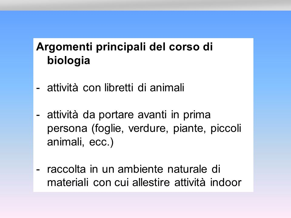 Argomenti principali del corso di biologia