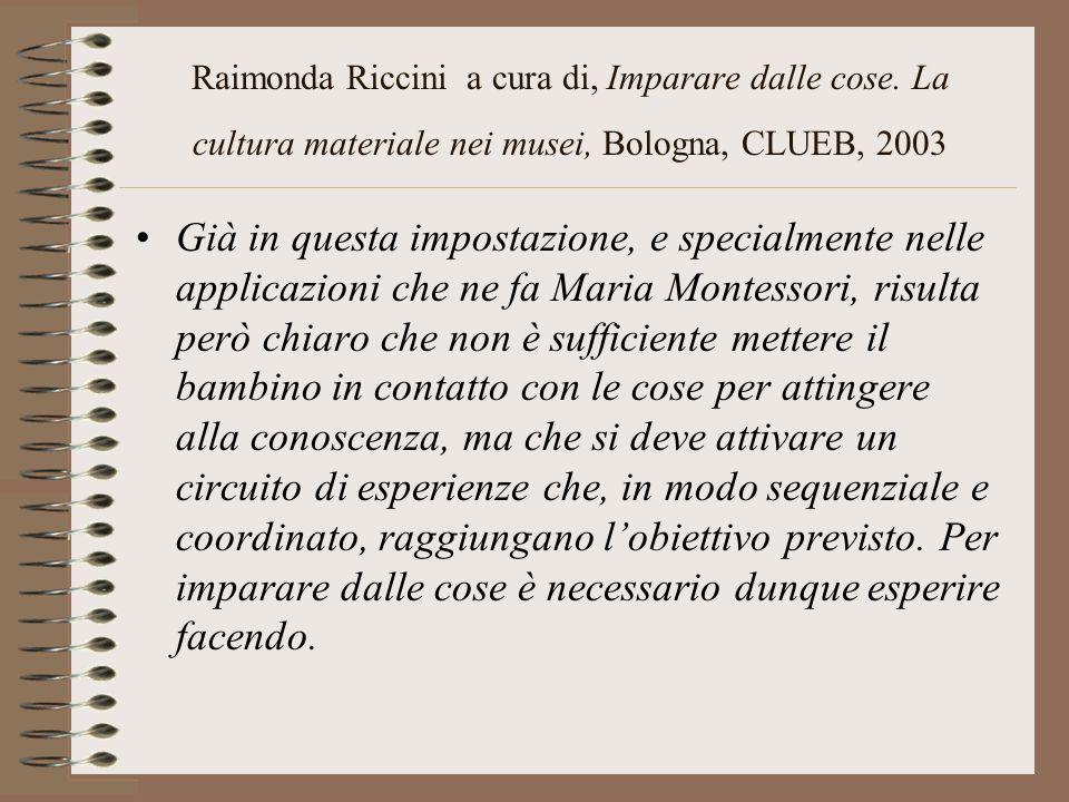 Raimonda Riccini a cura di, Imparare dalle cose