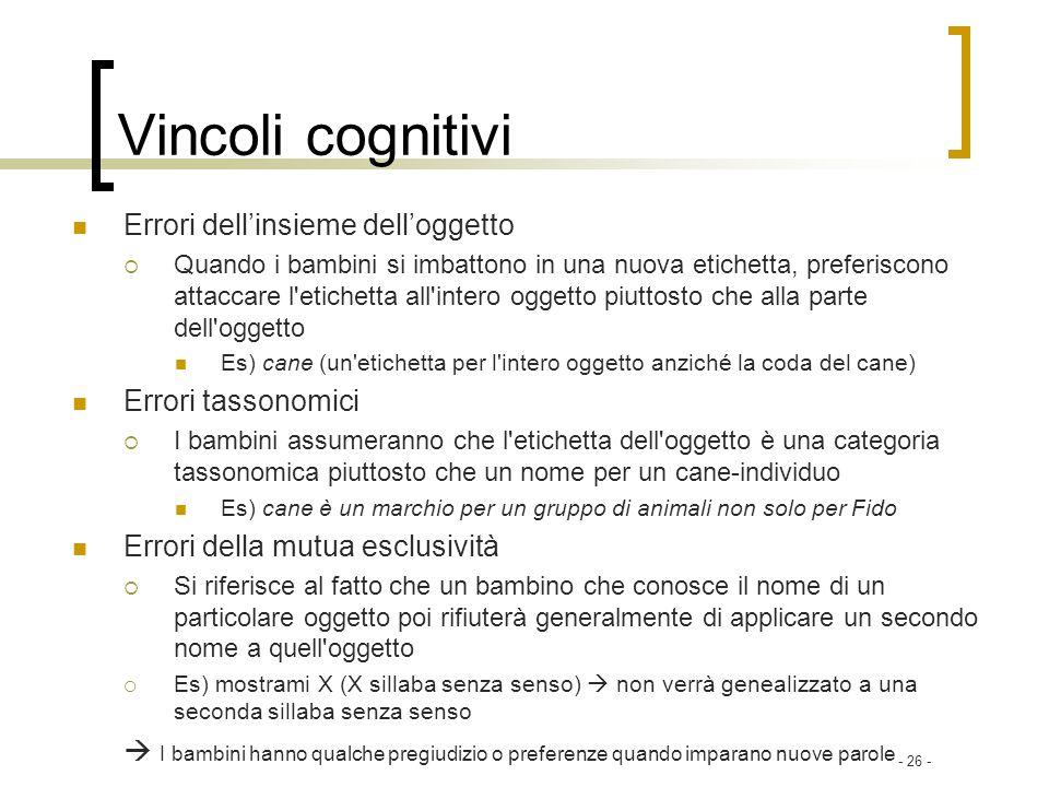 Vincoli cognitivi Errori dell'insieme dell'oggetto Errori tassonomici
