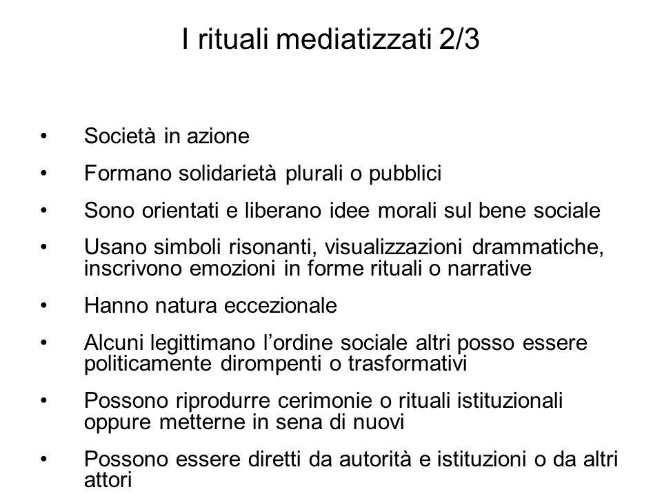 I rituali mediatizzati 2/3
