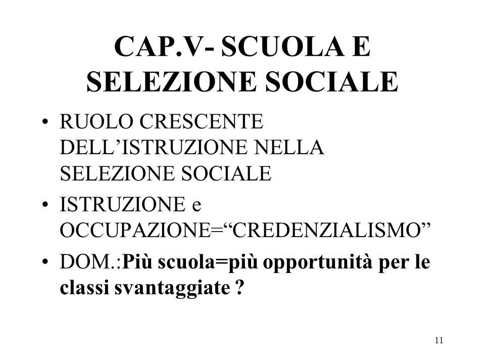 CAP.V- SCUOLA E SELEZIONE SOCIALE