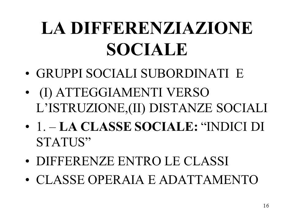 LA DIFFERENZIAZIONE SOCIALE