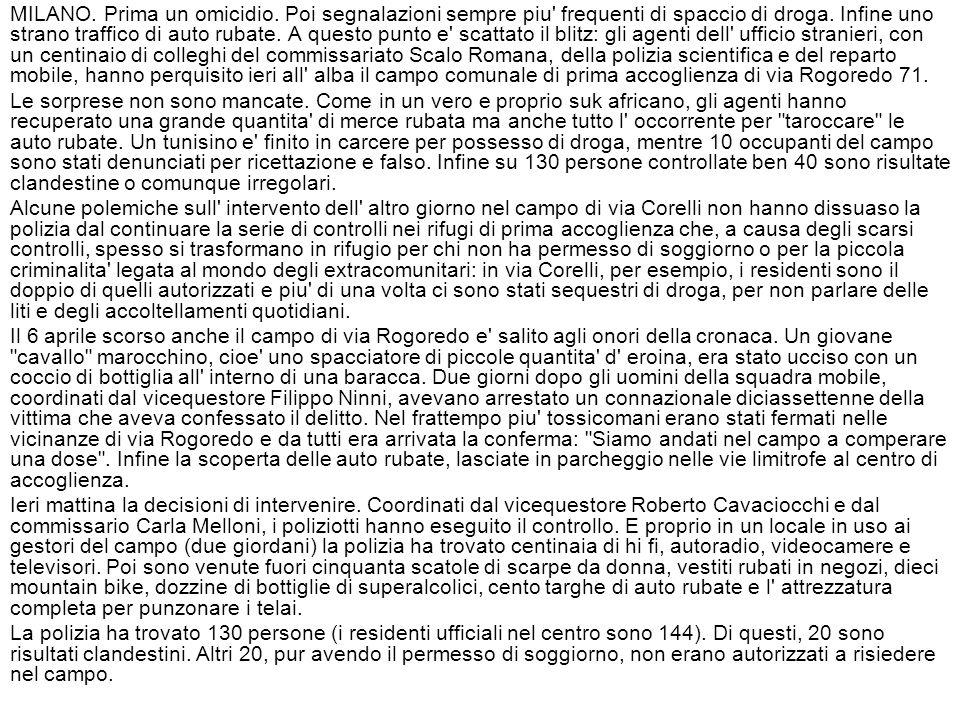 MILANO. Prima un omicidio