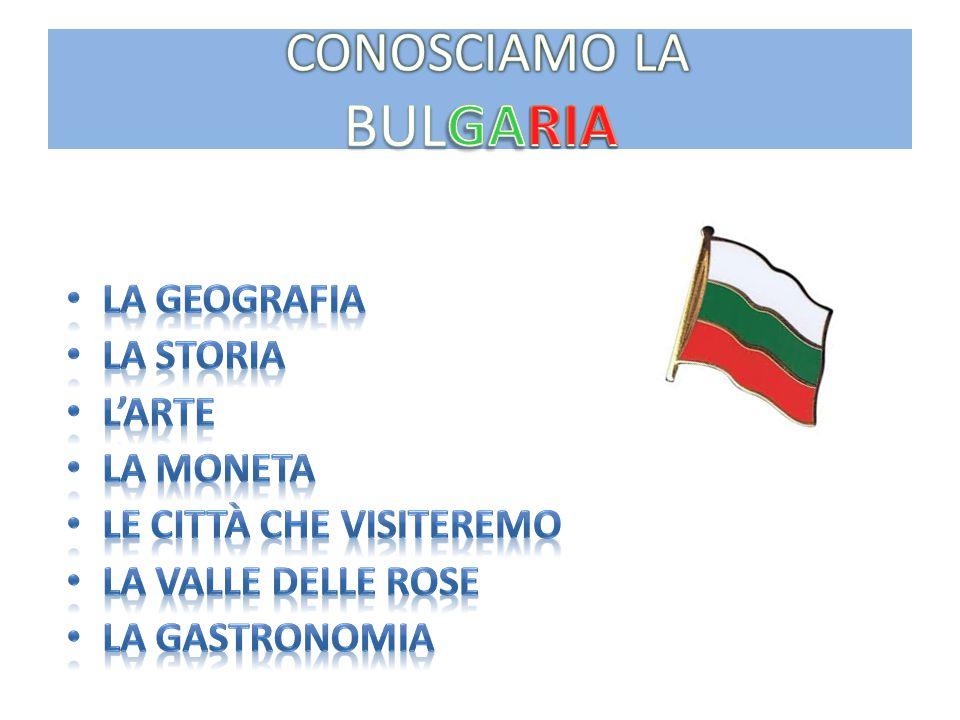 CONOSCIAMO LA BULGARIA