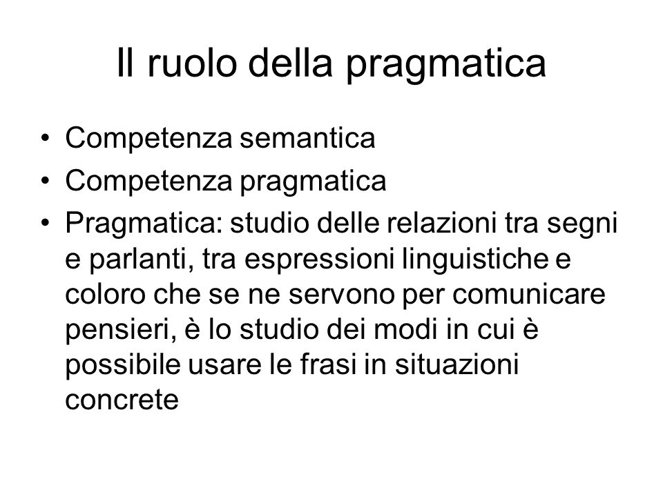 Il ruolo della pragmatica